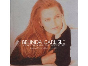 Belinda Carlisle - A Place On Earth · The Greatest Hits (CD, Comp + CD, Comp, Lt