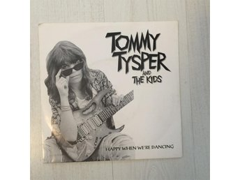 "TOMMY TYSPER - HAPPY WHEN WE´RE DANCING. (MVG 7"")"