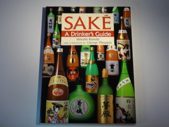 Sake - a drinkers guide