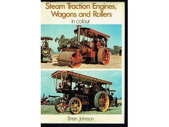 Steam Traction Engines, Wagons and Rollers in colour (eng)
