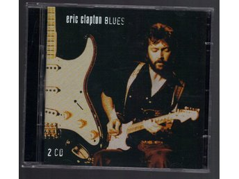 Eric Clapton Blues 2 CD Previously unr. recording version - Nacka - Eric Clapton Blues 2 CD Previously unr. recording version - Nacka