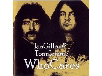 IAN GILLAN AND TONY IOMMI - WHO CARES (2CD 2012) - Moscow - IAN GILLAN AND TONY IOMMI - WHO CARES (2CD 2012) - Moscow