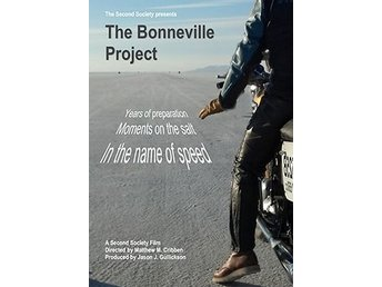 The Bonneville Project - Brottby - The Bonneville Project is a motorcycle documentary that follows the story of a a small independent motorcycle shop from Madison, Wisconsin in their attempt to break several land speed records. The second film from director Matthew M. Cribben and - Brottby