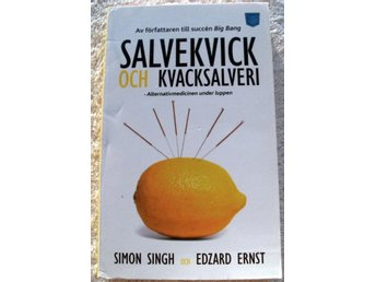 Salvekvick och kvacksalveri - Alternativmedicinen under