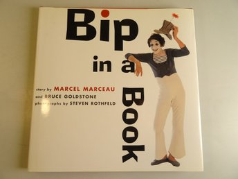 Bip in a book : story by Marcel Marceau