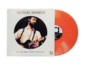 Nesmith Michael: At BBC Paris Theatre (Orange) (Vinyl LP)