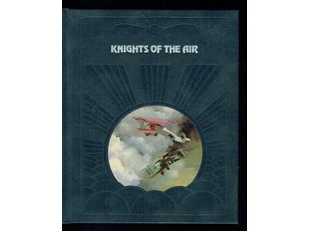 The epic of flight / Time life books - Knights of the air