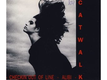 Catwalk - Checkin' Out Of Line - Alibi