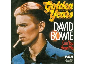 "David Bowie 7"" Golden Years / Can You Hear Me"