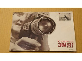 Canon super8zoom 518-2 (Instruktion bok)