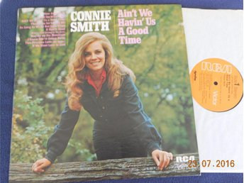 CONNIE SMITH - Ain't we havin' us a good time, LP RCA Victor USA 1972