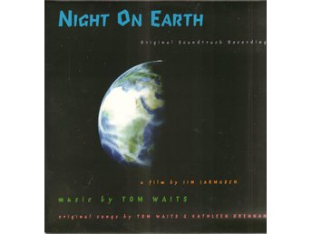 NIGHT ON EARTH - ORIGINAL SOUNDTRACK BY TOM WAITS. LP - Nacka - NIGHT ON EARTH - ORIGINAL SOUNDTRACK BY TOM WAITS. LP - Nacka