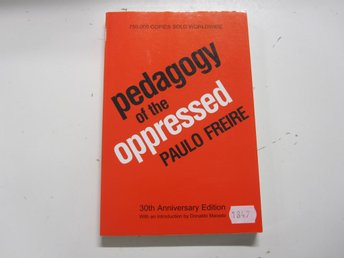 Pedagogy of the oppressed - Paulo Freire