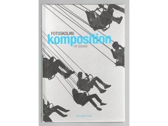 Fotoskolan - komposition