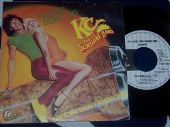 "KC AND THE SUNSHINE BAND - PLEASE DON´T GO 7"" 1979"