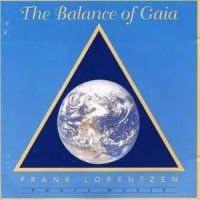 Frank Lorentzen - The Balance Of Gaia (CD, Album)