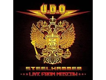 U.D.O.: Steelhammer - Live from Moscow 2013 (Blu-ray + 2 CD)