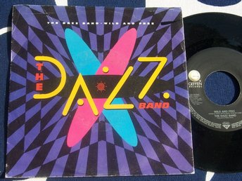 "DAZZ BAND - WILD AND FREE 7"" 1986"
