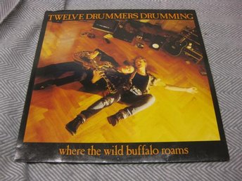Twelve Drummers Drumming - Where The Wild Buffalo Roams