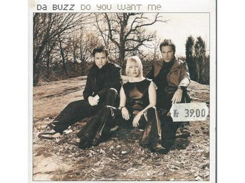 DA BUZZ - DO YOU WANT ME ( CD MAXI/SINGLE )