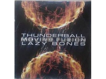 "Moving Fusion titels* Thunderball / Lazy Bones* Club, Drum n Bass 12"" UK"