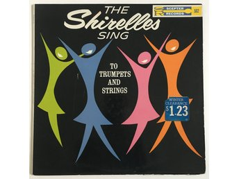 The Shirelles - Sing To Trumpets And Strings