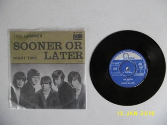 "Vinyl 7"". SOONER OR LATER. This Hammer/Night Time. Fontana. Svensk 60-tal i Mono"