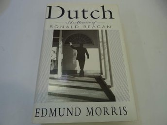 Dutch: A Memoir of Ronald Raegan