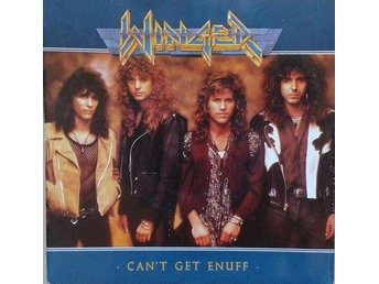 Winger title*  Can't Get Enuff *Germany 7""