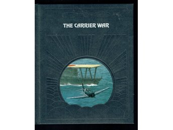 The epic of flight / Time life books - The carrier war