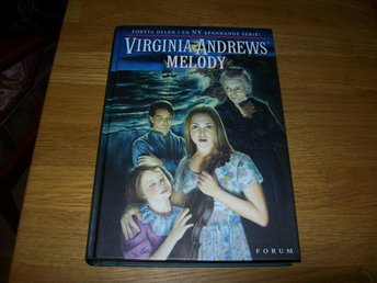 Virginia Andrews Serien om familjen Logan del 1 Melody