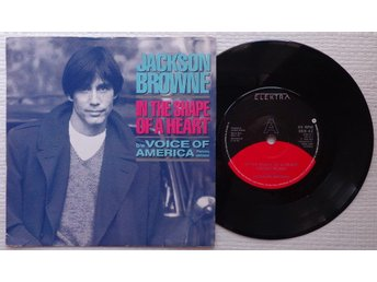 """JACKSON BROWNE 'In The Shape Of A Heart' UK 7"""" - Bröndby - JACKSON BROWNE 'In The Shape Of A Heart' UK 7"""" - Bröndby"""