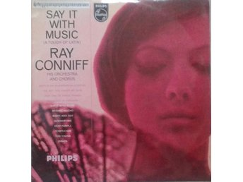 Ray Conniff, His Orchestra And Chorus title* Say It With Music* Easy ListeningLP