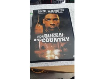 For Queen and country  Denzel Washington