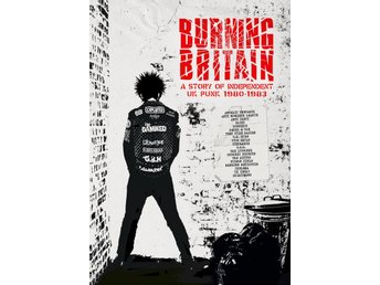 Burning Britain / A Story of Independent UK Punk (4 CD)