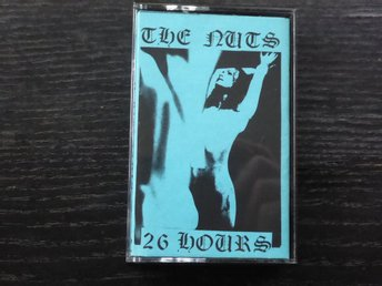 THE NUTS - 26 hours  Delirium Tremens Svensk punk demo - 87