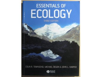 Essentials of Ecology, 3rd Edition - C. R. Townsend, M. Begon, J. L. Harper