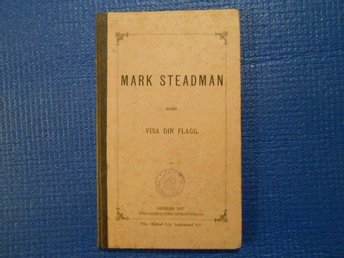 Mark Steadman eller Visa din flagg 1877