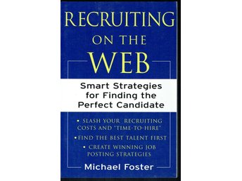 Recruiting on the web - smart strategies (på engelska)