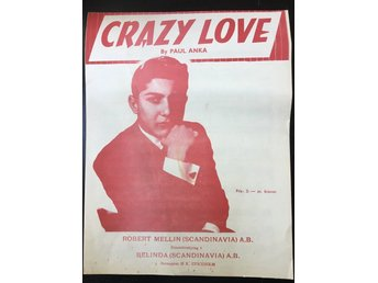 Crazy love Noter Notblad Paul Anka Robert Mellin Belinda 1958