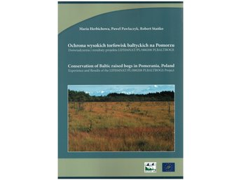 Conservation of baltic raised bogs in Pomerania, Poland. - 2 böcker