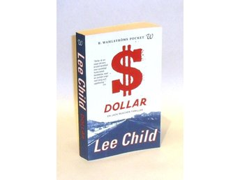 Lee Child : Dollar : [en Jack Reacher-thriller]
