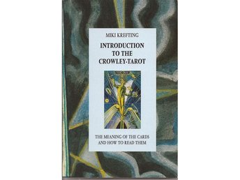 Introduction to the Crowley Tarot