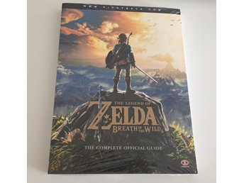 Zelda: Breath of the Wild - The Complete Official Strategy Guide NY / Oöppnad