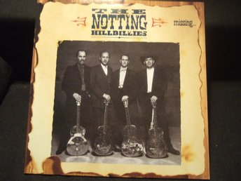 LP - THE NOTTING HILLBILLIES. Missing...presume having a good time. 1990