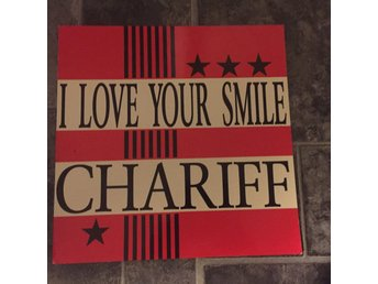 "CHARIFF - I LOVE YOUR SMILE. (NEAR MINT 12"")"