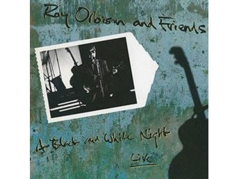 Roy Orbison - Roy Orbison And Friends - A Black And White... - CD