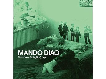 Mando Diao: Never seen the light of day (Grön) (Vinyl LP)