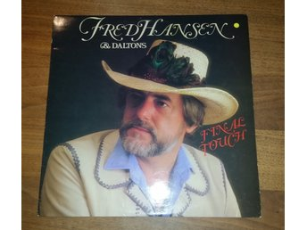 Fred Hansen & Daltons - Final touch    LP  (Country Road)