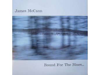 James McCann - Bound For The Blues - LP NY - FRI FRAKT